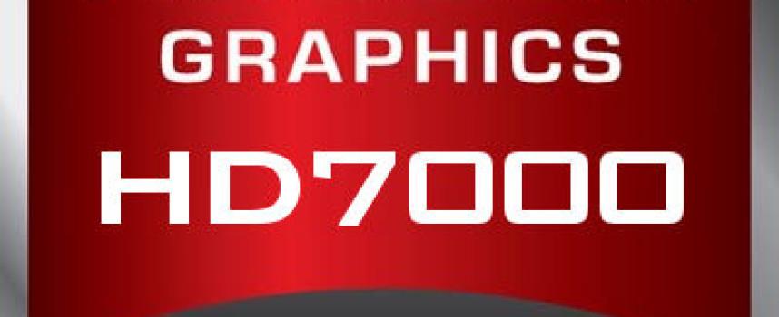 Les Radeon HD 7000 Séries débarquent en 2012 !