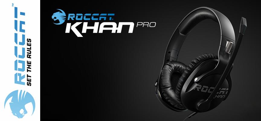 Test Roccat Khan Pro - Casque stéréo | PC / Mac / PS4 / Xbox One / Mobile
