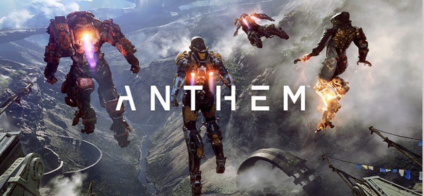 Mon avis sur le jeu Anthem | PS4 / Xbox One / PC