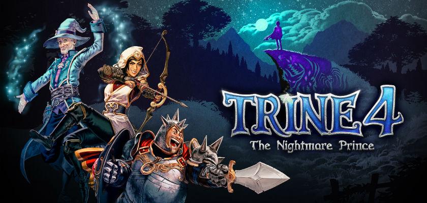 Mon avis sur Trine 4, The Nightmare Prince.