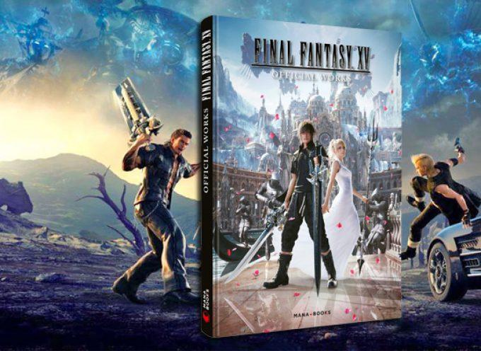 Avis sur le livre Final Fantasy XV Official Works | Mana Books